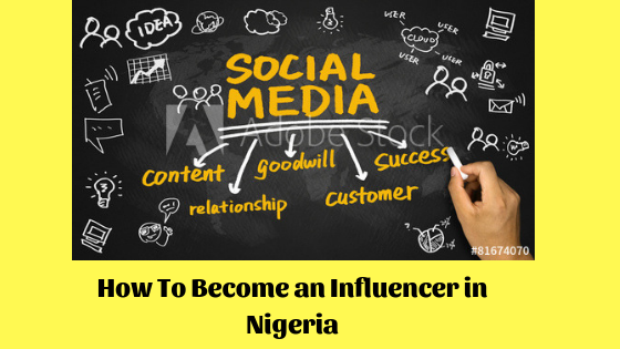 How To Become a social Media Influencer in Nigeria.png